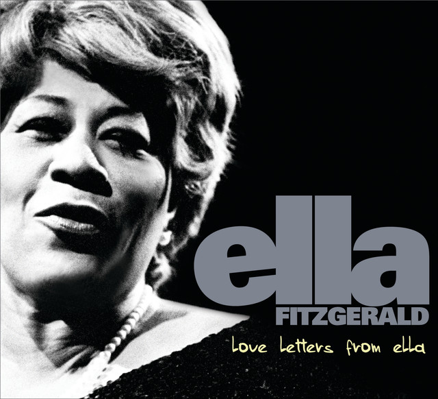 Love Letters From Ella - The Never-Before-Heard Recordings